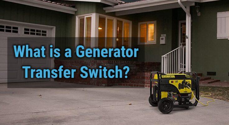 Generator Transfer Switch Guide